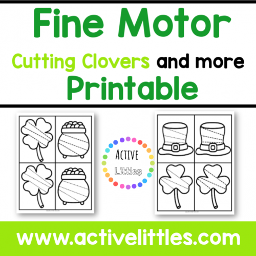 Fine Motor Cutting Clovers and more Printable - Active Littles